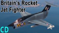 The Rise and Fall of the British Rocket Jet Fighter – The SR-177