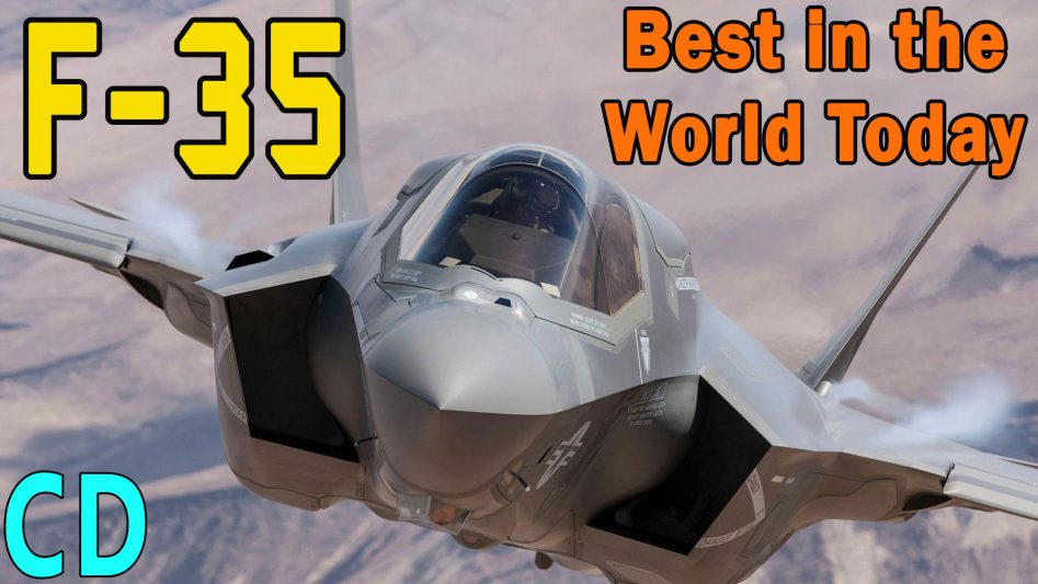 F-35, Why is it the Best Fighter in the World Today
