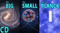 The Scale of Everything – The Big, the Small and the Planck